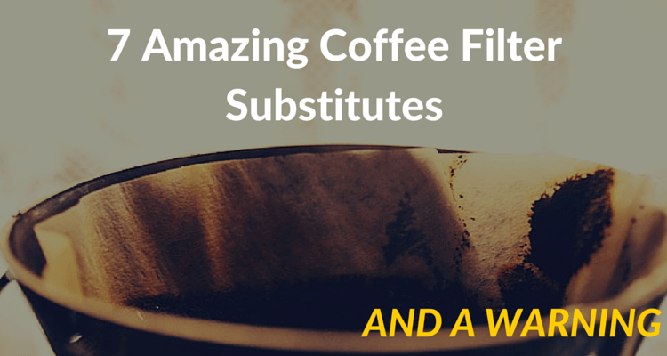 7 alternatives for coffee filters