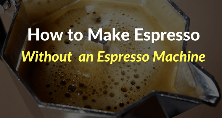 How to make espresso without an espresso machine How to make coffee with a coffee maker